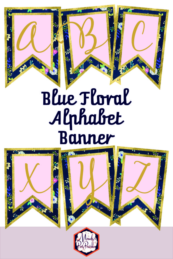 Gold and Blue Floral Alphabet Banner | Mandy's Party ...